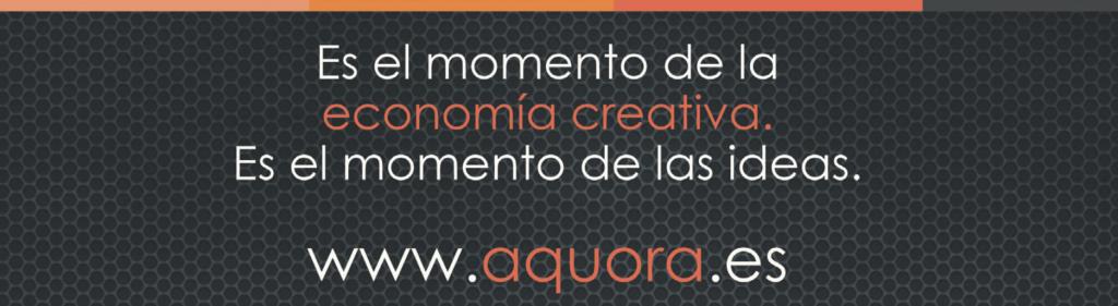 aquora es el momento de las ideas