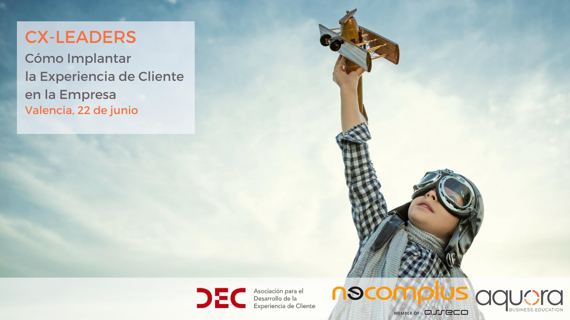 cx leaders experiencia cliente valencia