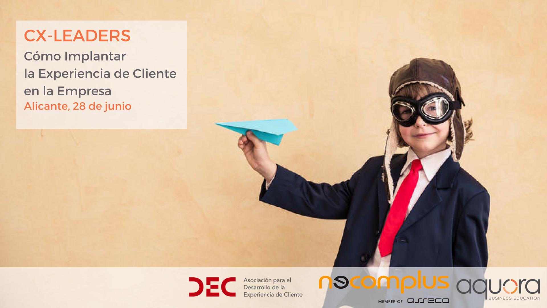 cx leaders Alicante experiencia cliente